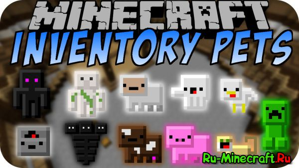Inventory Pets [1.12.1] [1.11.2] [1.10.2] [1.9.4] [1.8.9] [1.7.10]