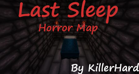 [Map][1.8.7/1.8] Last Sleep - Вечный сон (хоррор карта)