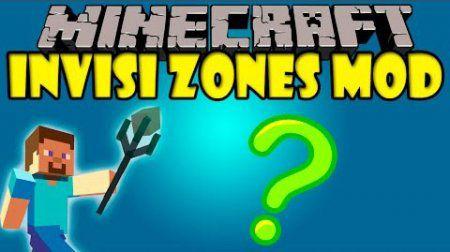 [Mod][1.7.10] Invsi zones mod - Невидимый дом!