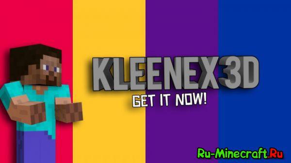 [1.8.1+][32x32] Kleneex 3D — Ресурс-пак в 3Д