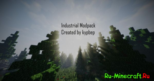[Client][1.7.10] Industrial Modpack Created by kypbep - 136 Модов!