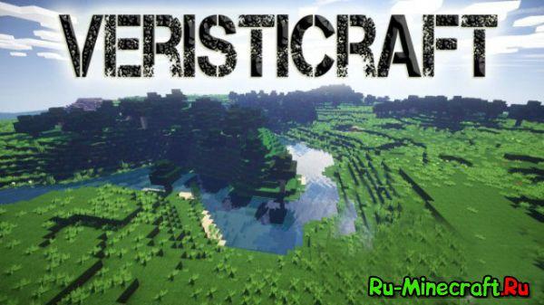 Veristicraft Realistic - Реалистичный ресурс пак. [1.9.4] [1.8.9] [128x]