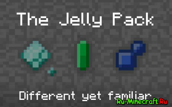 The Jelly Pack - Different yet familiar [1.8.9] [16x]