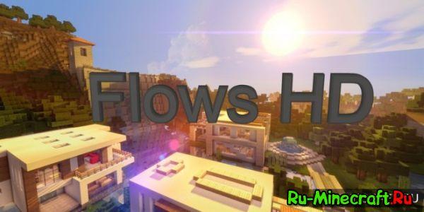 [1.8][128x] Flows HD - Модерн ресурс пак