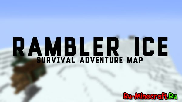 [Map][1.8] Rambler Ice - Survival Adventure Map