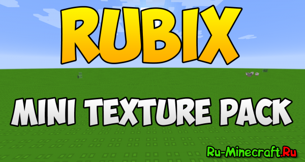 [1.8][16px] Rubix - Mini Texture Pack - мультяшный ресурспак