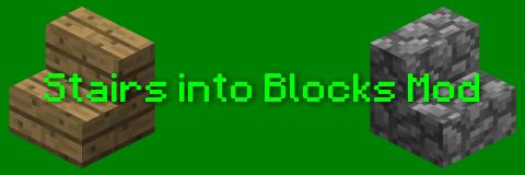 [1.8] Stairs into Blocks Mod - ступеньки обратно в блоки