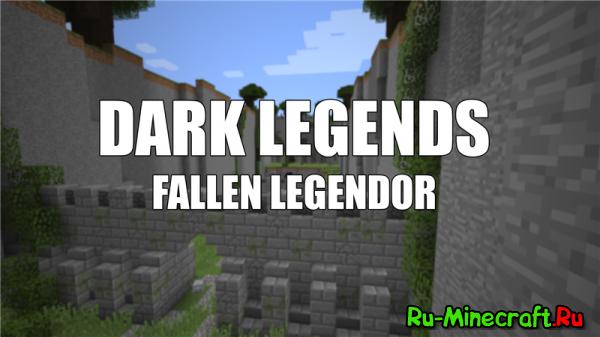 [Карта][1.8.8] DARK LEGENDS : Fallen Legendor DEMO