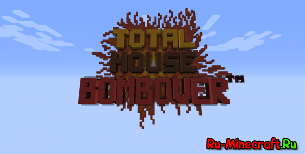[MiniGame][Map] Total House Bombover
