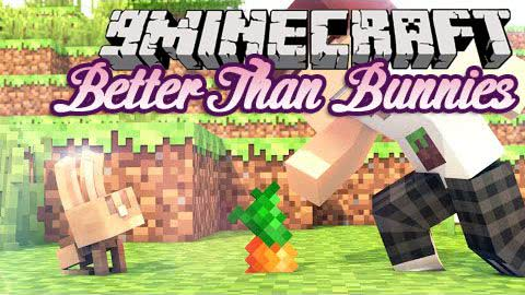 Better Than Bunnies - Цилиндры у кроликов! [1.12.2] [1.11.2] [1.10.2] [1.9.4] [1.8.9]