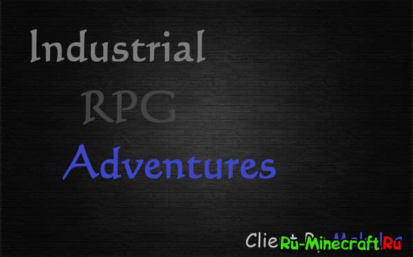 [Клиент][1.7.10] Industrial RPG Adventures