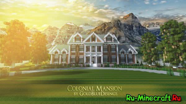 [Map][1.7.X] Colonial Mansion  - Красивый особняк