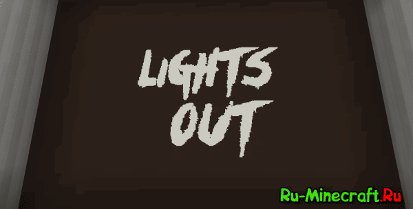 [Map 1.8/1.8.9] Light Out - Хоррор карта