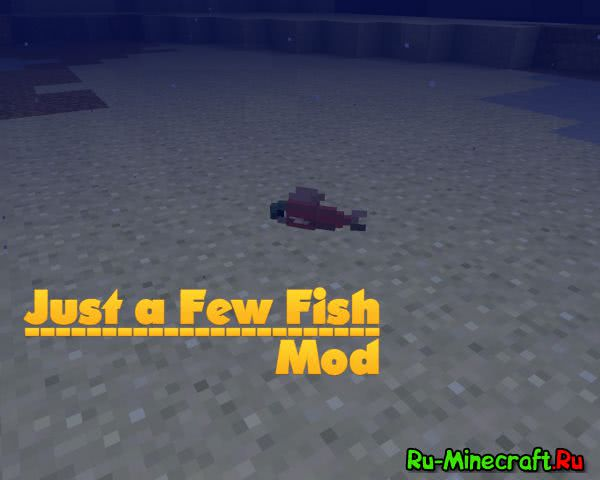 Just a few fish - Рыба [1.12.2] [1.11.2] [1.10.2] [1.8.9] [1.7.10]