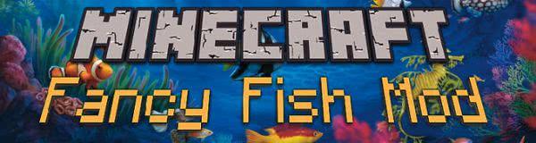 [1.8.9] Fancy Fish Mod - рыбки-и-и :3