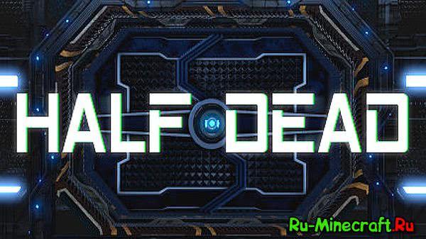 [Разное] Half Dead-  Игра круче Лепса!