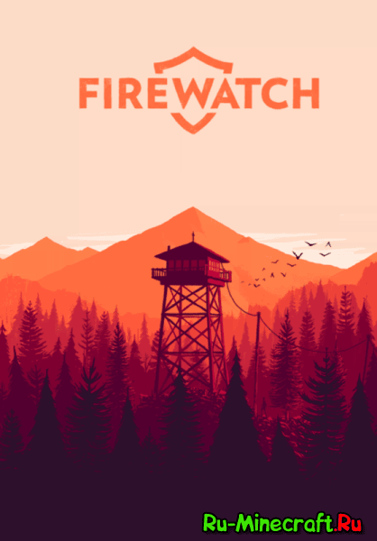 [Разное]Firewatch-Лес Вайоминга