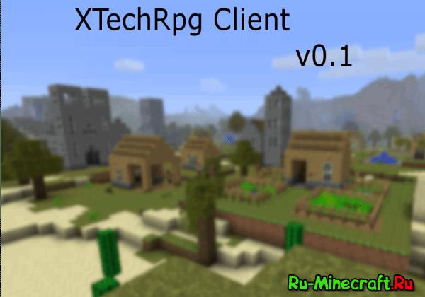 [Client][1.7.10]XTechRpg - сборочка от Чеширикса =З