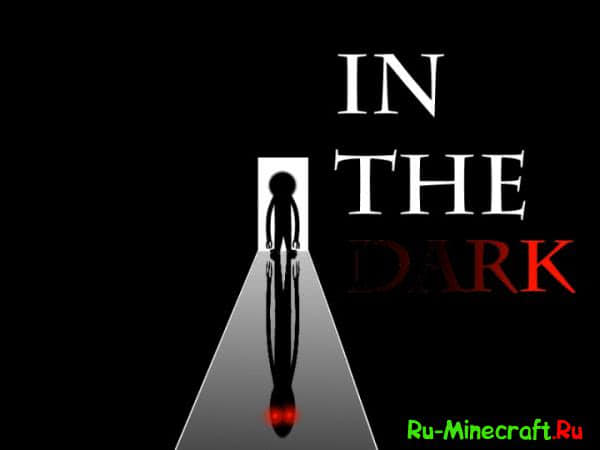 [Map][1.8+] In The Dark - В темноте [Horror Map/Хоррор карта]