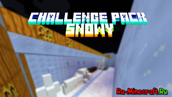[Map][1.9] Challenge pack: Snowy
