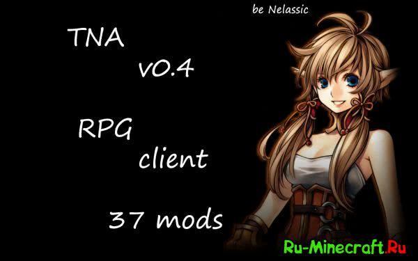 [Client][1.7.10] TNA v0.4 - RPG сборка