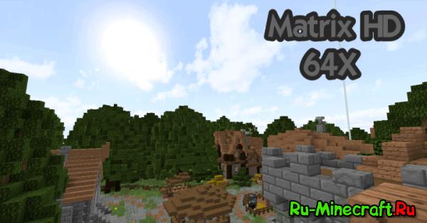 [1.8.9][1.8.8][x64]MatrixHD-Новый Faithful