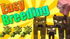 Easy breeding [1.12|1.11.2|1.10.2|1.9.4|1.8.9|1.7.10]