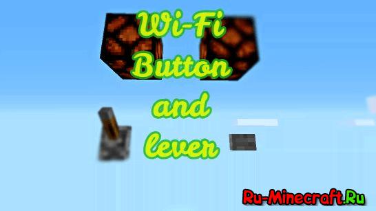 [Guide][1.9.4] Как сделать Wi-Fi кнопку и рычаг?