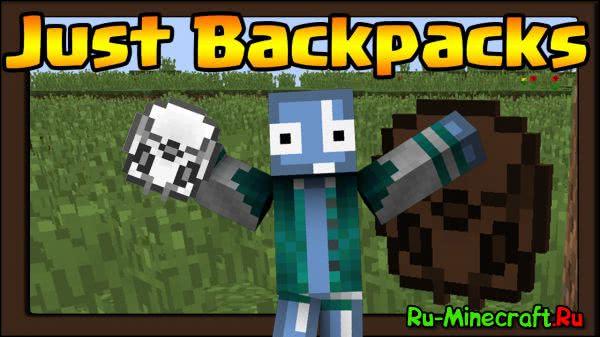 [1.9/1.9.4/1.10][Mod] Just Backpacks - Просто рюкзаки...
