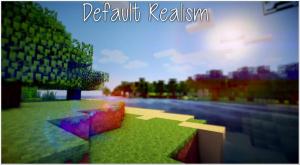 [Tекстур-пак][1.9]Default Realism - обычный майнкрафт, только с изюминкой
