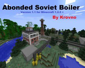 [Map][1.2.5+] Abonded Soviet Boiler v1.1 - Заброшенная советская котельная