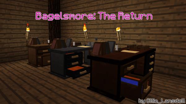 Bagelsmore: The Return - настоящий рабочий стол [1.12.2] [1.10.2] [1.9.4]