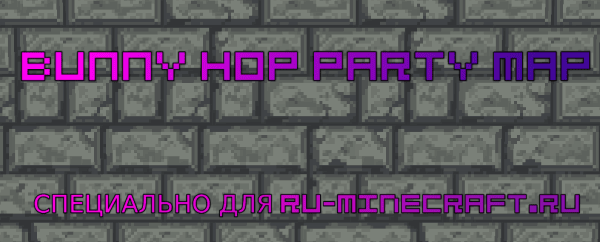 [Map][1.10.2] BUNNYHOP PARTY