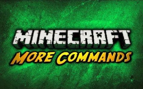 More Commands - новые игровые команды [1.16.5] [1.12.2] [1.11.2] [1.10.2] [1.9.4] [1.8.9] [1.7.10]
