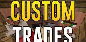 Custom Trades - выбирай товар сам! [1.12.2] [1.11.2] [1.10.2] [1.9] [1.8.9] [1.7.10]