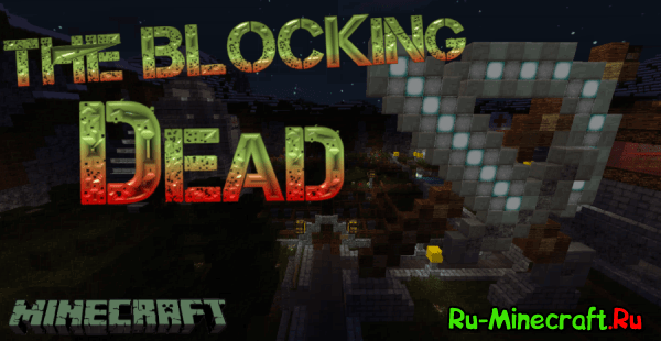[Карта][1.10] The Blocking Dead - карта-арена