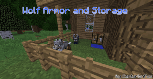 Wolf Armor and Storage [1.12.2] [1.12.1] [1.11.2] [1.10.2] [1.7.10]