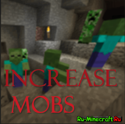 IncreaseMobs [1.12.2] [1.11.2] [1.10.2] [1.9] [1.8] [1.7.10]