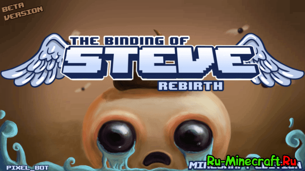 """The binding of Steve: Rebirth"" - Крупный мод [1.7.10-1.7.2]"