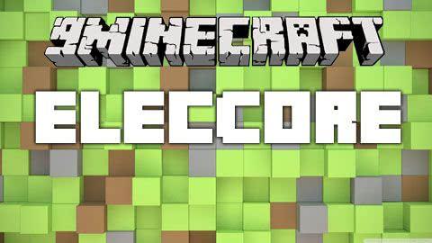 ElecCore - ядро [1.12.1] [1.11.2] [1.10.2] [1.9.4] [1.8.9] [1.7.10]