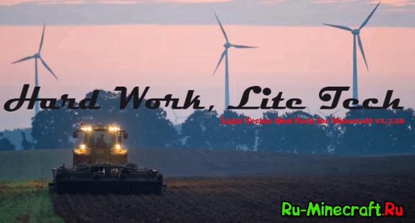 [Client][1.7.10] Hard Work, Lite Tech [Industrial Mod Pack]
