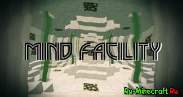 Mind Facility - Умный комплекс [Map][1.11.2]