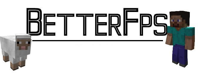 BetterFps - Больше Фпс (Беттер ФПС) [1.12.2] [1.11.2] [1.10.2] [1.8.9] [1.7.10]