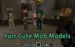 Yarr Cute Mob Models - девушки [1.12.2] [1.11.2] [1.10.2] [1.9.4] [1.8.9] [1.7.10]