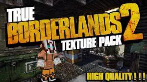 True Borderlands 2 - HD текстуры бордерленд  [1.8.9] [1.7.2]