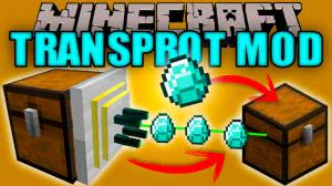 Transprot Mod [1.12.2] [1.11.2] [1.10.2] [1.9.4]