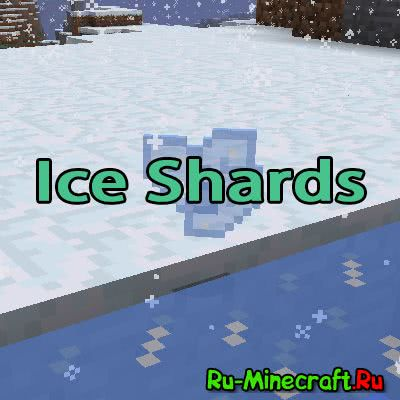 Ice Shards  [1.12] [1.11.2] [1.10.2] [1.9.4] [1.8.9] [1.7.10]