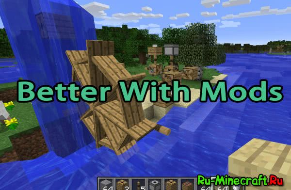 Better With Mods  [1.12] [1.11.2] [1.10.2] [1.9.4]