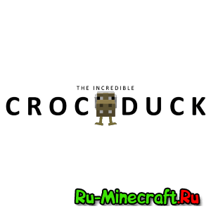 Crocoducks - крокодил+утка [1.11.2] [1.10.2]