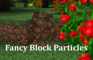 Fancy Block Particles - объемные частицы [1.12.2] [1.11.2] [1.10.2] [1.7.10]